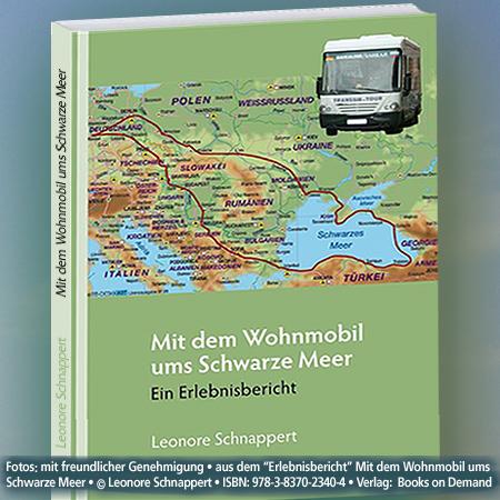 """Book Cover, Travelling round the Black SeaFoto:""""Erlebnisbericht"""" Mit dem Wohnmobil Schwarzes Meer © Leonore Schnappert • ISBN: 978-3-8370-2340-4 • Verlag:  Books on Demand"""