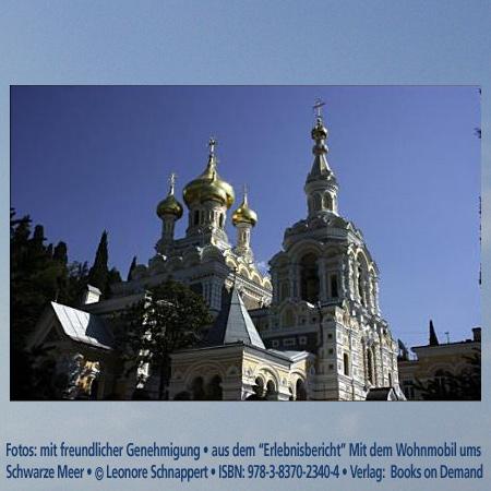 """Alexander Nevsky Cathedral, Yalta, Ukraine, Foto:""""Erlebnisbericht"""" Mit dem Wohnmobil Schwarzes Meer © Leonore Schnappert • ISBN: 978-3-8370-2340-4 • Verlag:  Books on Demand"""