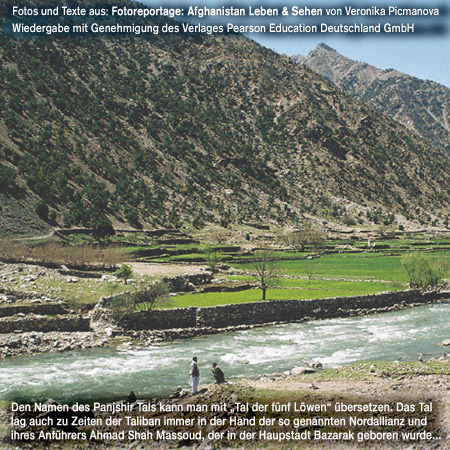 Panjshir Valley, Pictures of daily life, contradictions and contrasts. http://fachhz.pearsoned.de/foreignrights/main.asp?page=bookdetails&ProductID=170802&quicksearch=afghanistan/foreignrights/main.asp?page=bookdetails&productID=170802