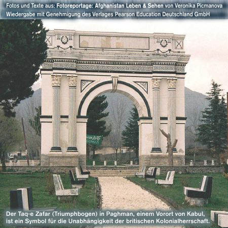 Der Taq-e Zafar (Triumphbogen) in Paghman, einem Vorort von Kabul, ist ein Symbol für die Unabhängigkeitder britischen Kolonialherrschaft.Fotoreportage: Afghanistan Leben & Sehen, Autor: Veronika Picmanova, Reihe:dpi weitere Informationen - http://www.awl.de/9783827328434.html oder http://blog.addison-wesley.de/archives/5751