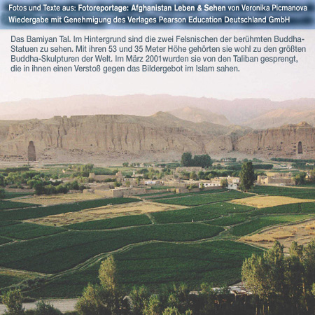 Bamiyan Valley. Pictures of daily life, contradictions and contrasts. http://fachhz.pearsoned.de/foreignrights/main.asp?page=bookdetails&productID=170802