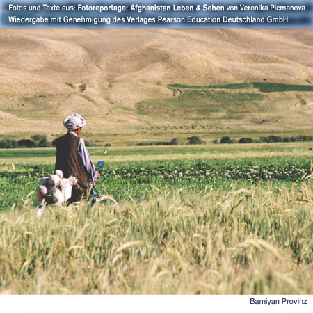 Bamyan Province, Pictures of daily life, contradictions and contrasts. http://fachhz.pearsoned.de/foreignrights/main.asp?page=bookdetails&productID=170802