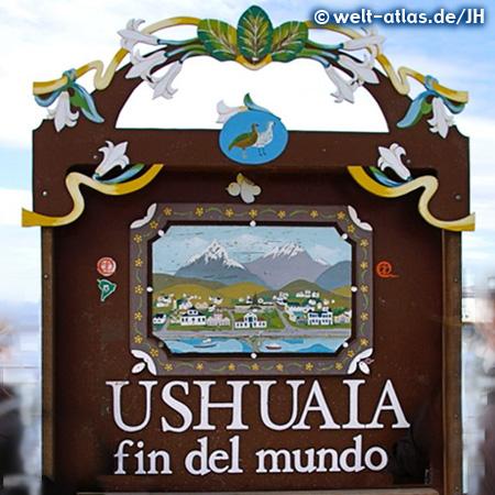 Tafel in Ushuaia, südlichste Stadt Argentiniens am Beagle-Kanal, Feuerland